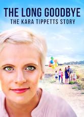 The Long Goodbye: The Kara Tippetts Story